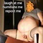 Humiliate me